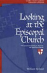 Looking at the Episcopal Church - William Sydnor