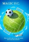 Magic FC - Ben Brady