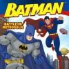 Batman Classic: Battle in Metropolis - John Sazaklis, Andy Smith, Brad Vancata