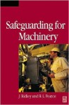 Safety with Machinery - John Ridley, Dick Pearce