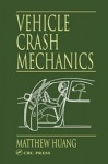 Vehicle Crash Mechanics - Matthew Huang