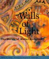 Walls of Light: The Murals of Walter Anderson - John Lawrence, Stephen E. Ambrose, Anne R. King