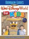 Birnbaum's Walt Disney World For Kids 2011 - Wendy Lefkon, Birnbaum travel guides,