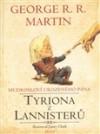 Mudrosloví urozeného pána Tyriona Lannistera - Richard Podaný, George R.R. Martin, Jonty Clark