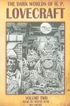 The Dark Worlds of H. P. Lovecraft, Vol. 2 - H.P. Lovecraft, Wayne June