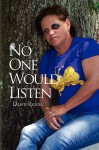 No One Would Listen - Dawn Renna