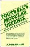 Football's Modular Defense: A Simplified Multiple System - John W. Durham