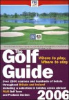 Golf Guide: Where to Play... . 2006 - FHG Guides