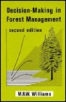 Decision-Making in Forest Management - M. Williams