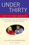 Under Thirty: Plays for a New Generation - Eric Lane, Nina Shengold, Craig Pospisil
