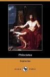 Philoctetes (Dodo Press) - Sophocles, Sir Richard C. Jebb
