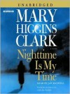 Nighttime Is My Time (Audio) - Jan Maxwell, Mary Higgins Clark