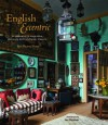 English Eccentric: A Celebration of Imaginative Intriguing and Truly Stylish Interiors - Ros Byam Shaw, Jan Baldwin