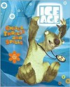Ice Age: Chills, Thrills, and Spills: Sid's Subzero Survival Skills - Michael Teitelbaum, Harper Entertainment