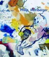 Philip Morsberger: A Passion for Painting - Christopher Lloyd