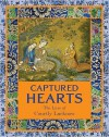 Captured Hearts: The Lure of Courtly Lucknow - Stephen Markel, Tushara Bindu Gude