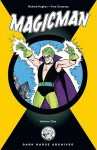 Magicman Archives Volume 1 (Archive Editions (Graphic Novels)) - Richard E. Hughes, Kurt Schaffenberger, Pete Costanza