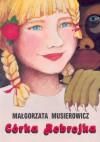 Córka Robrojka - Małgorzata Musierowicz