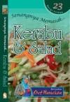 Senangnya Memasak... Kerabu & Salad - Hanieliza Kamarudin