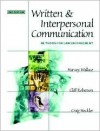 Written and Interpersonal Communication: Methods for Law Enforcement - Cliff Roberson, Craig Steckler