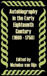 Autobiography in the Early Eighteenth Century (1690 - 1750) - Nicholas Van Rijn