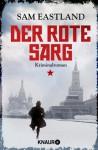 Der rote Sarg: Kriminalroman (Knaur TB) (German Edition) - Sam Eastland