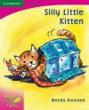 Pobblebonk Reading 2.4 Silly Little Kitten - Wendy Blaxland