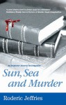 Sun, Sea and Murder - Roderic Jeffries