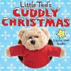 Little Ted's Cuddly Christmas - Little Ted, Moira Butterfield