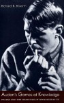 Auden's Games of Knowledge: Poetry and the Meanings of Homosexuality - Richard R. Bozorth