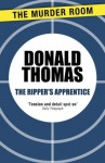 The Ripper's Apprentice (Inspector Swain) - Donald Thomas