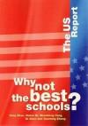 Why Not the Best Schools?: The Us Report - Australian Council for Educational Resea, Wenzhong Yang, Qi Chen, Ruhui Ni, Gaoming Zhang