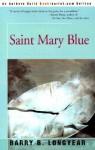 Saint Mary Blue - Barry B. Longyear