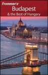 Frommer's Budapest & the Best of Hungary - Ryan James