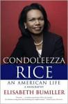 Condoleezza Rice - Elisabeth Bumiller