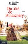 Du côté de Pondichery - Dominique Marny