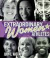Extraordinary Women Athletes (Extraordinary People) - Judy L. Hasday