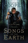Songs of the Earth (Wild Hunt Trilogy #1) - Elspeth Cooper