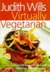 Virtually Vegetarian - Judith Wills