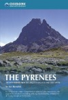 The Pyrenees: The High Pyrenees from the Cirque de Lescun to the Carlit Massif (Cicerone Mountain Guide) - Kev Reynolds
