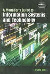 A Manager's Guide to Information Systems & Technology - Jae K. Shim