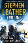 Fair Game - Stephen Leather