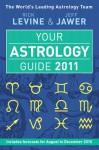 Your Astrology Guide 2011 - Rick Levine, Jeff Jawer