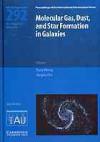 Molecular Gas, Dust, and Star Formation in Galaxies (Iau S292) - Tony Wong, Jürgen Ott