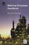 Refining Processes Handbook - Surinder Parkash