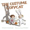 The Costume Copycat - Maryann Macdonald, Anne Wilsdorf