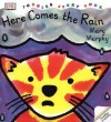 Here Comes the Rain - Mary Murphy
