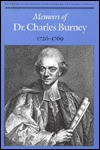 Memoirs of Dr. Charles Burney, 1726-1769 - Charles Allen Burney, Gary Bowers, Slava Klima, Kerry S. Grant, Garry Bowers
