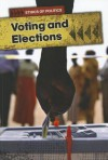Voting and Elections - Michael Burgan
