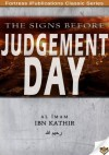 The Signs Before The Day Of Judgement - Ibn Kathir